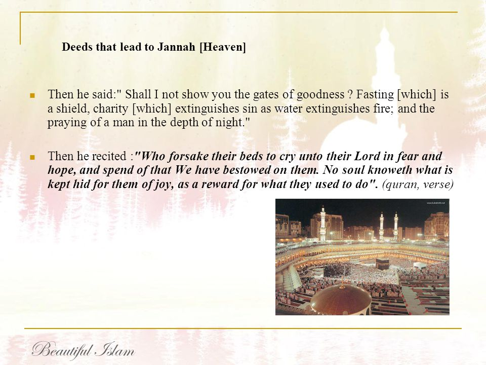 Deeds that lead to Jannah [Heaven]